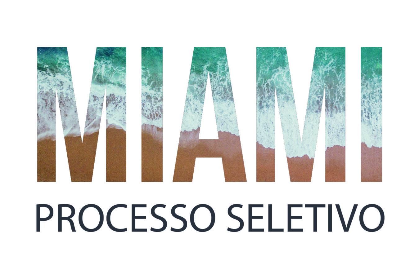 Processo Seletivo - Miami